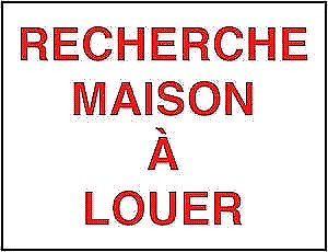 CHERCHE MAISON A LOUER 8 CHAMBRES OU PLUS  BIG-CE